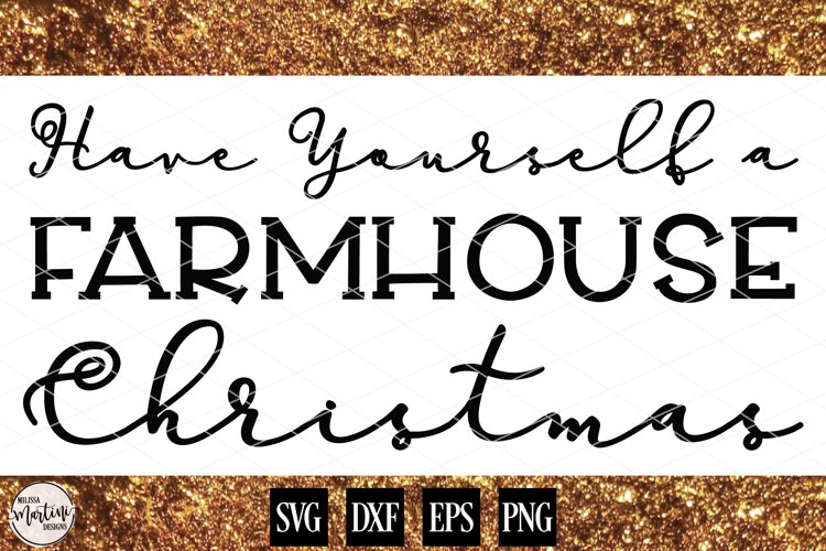 Have Yourself a Farmhouse Christmas example image 1