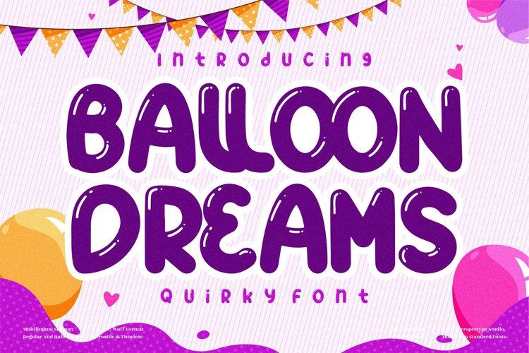 BALLON DREAMS - Quirky Handwritten Font