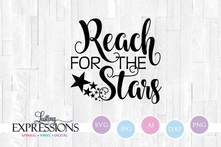 Reach for the Stars // SVG Quote Star Clipart example image 1