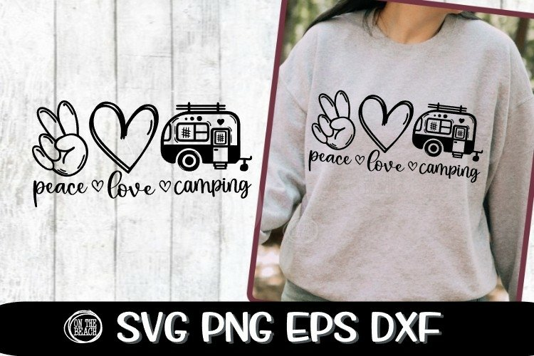 Peace - Love - Camping - Camper - Camp - SVG PNG EPS DXF example image 1