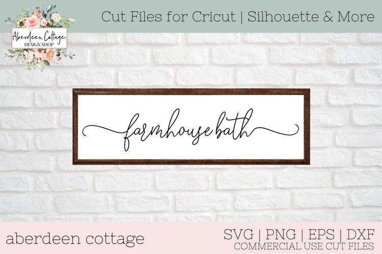 Farmhouse Bath SVG - Bathroom Themed Sign SVG example image 1