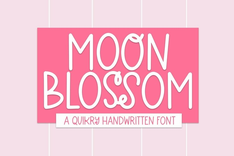 Web Font Moon Blossom - A Quirky Handwritten Font example image 1