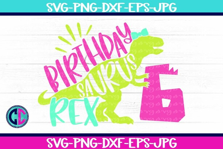 Birthday svg, Girl Six Rex Svg example image 1