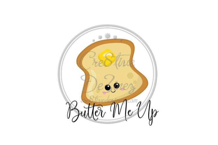 Butter Me Up - Kitchen Pun - Sublimation File example image 1