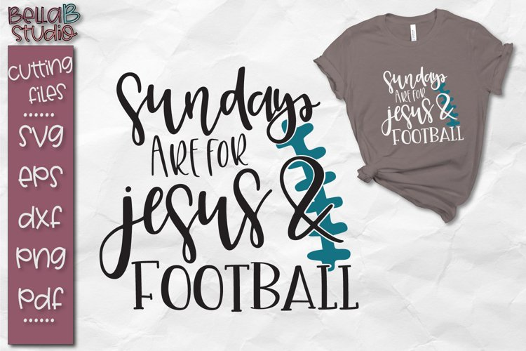 Sunday's Are For Jesus and Football SVG, Game Day SVG example image 1