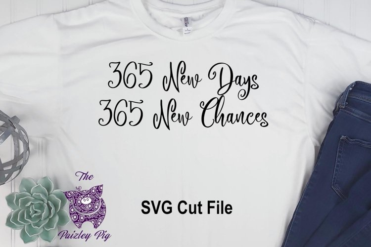 New Years 365 New Days SVG File example image 1
