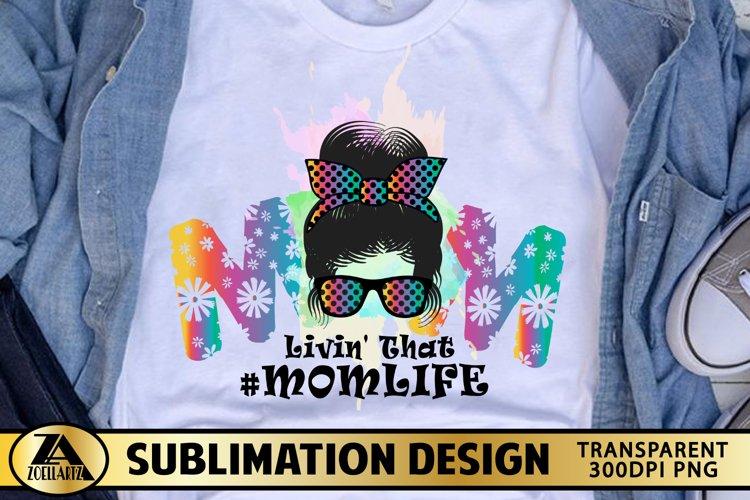 Mom Sublimation Mothers day PNG MOM life Messy Bun polka dot