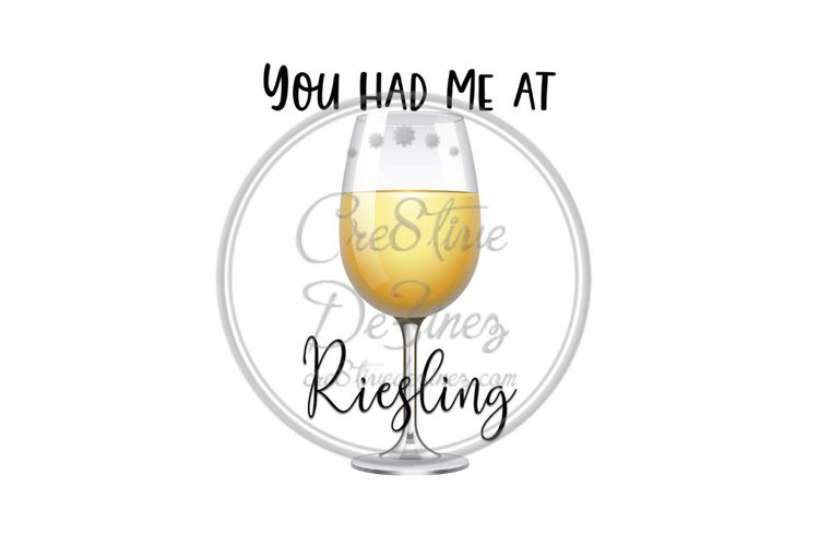 You Had Me at Riesling - Wine Drink Food Pun - Sublimation example image 1