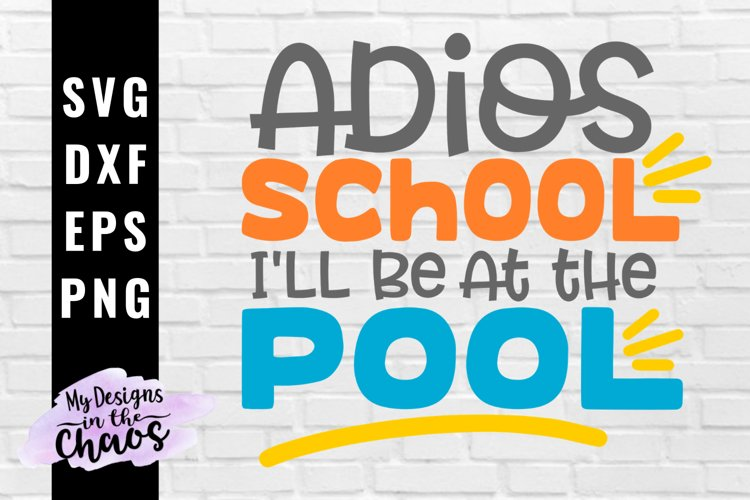 Summer Break SVG EPS DXF PNG | Last day of school SVG example image 1