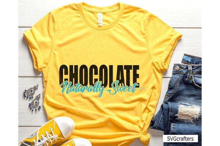 Chocolate Naturally Sweet SVG, melanin svg, black woman svg example image 1
