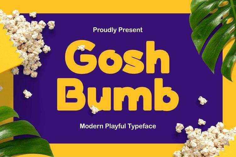 Goshbumb - Modern Playful Typeface example image 1