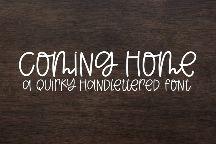 Coming Home - A Quirky Handlettered Font example image 1