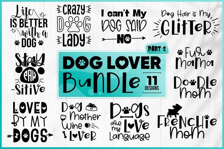 Dog Quotes SVG Bundle - Dog SVG Bundle - Dog Lover Bundle example image 1