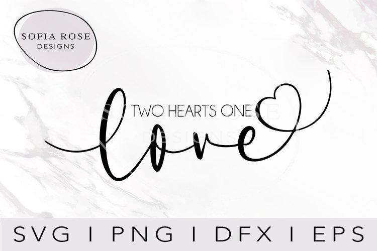 Two Hearts One Love SVG-One Love SVG- Heart SVG-Love SVG example image 1