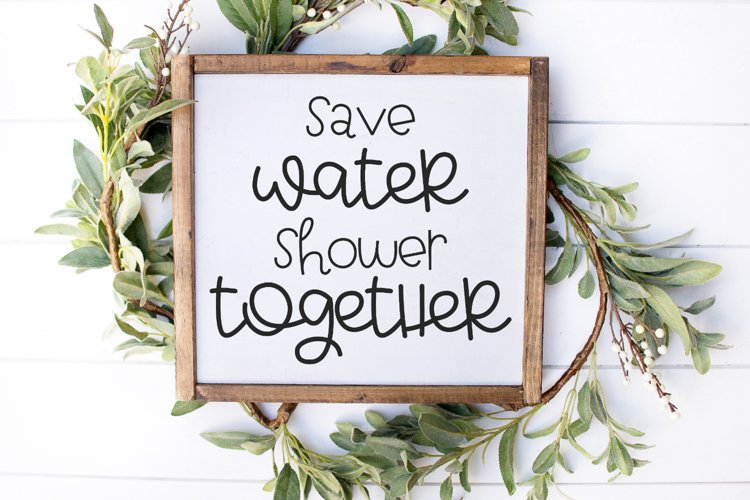 Funny Bathroom Quote - Save Water Shower Together SVG