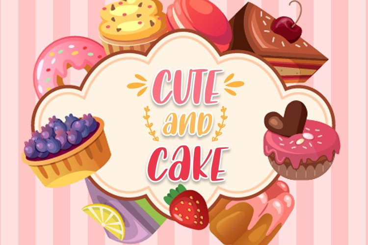 Cute and cake example image 1