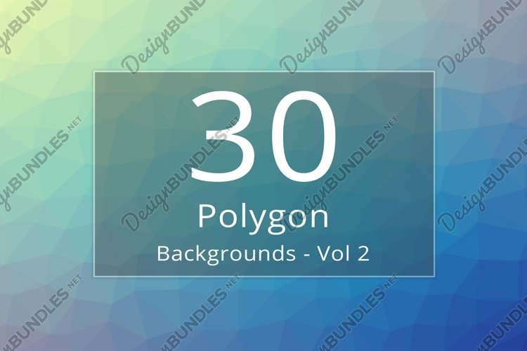 30 Polygon Backgrounds - Vol 2 example image 1
