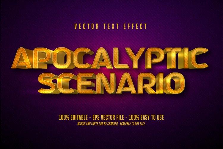 Apocalyptic scenario text, shiny gold style editable text example image 1