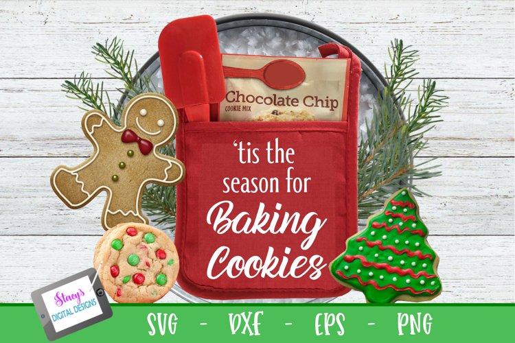 Christmas Pot Holder SVG - Tis the season for baking cookies
