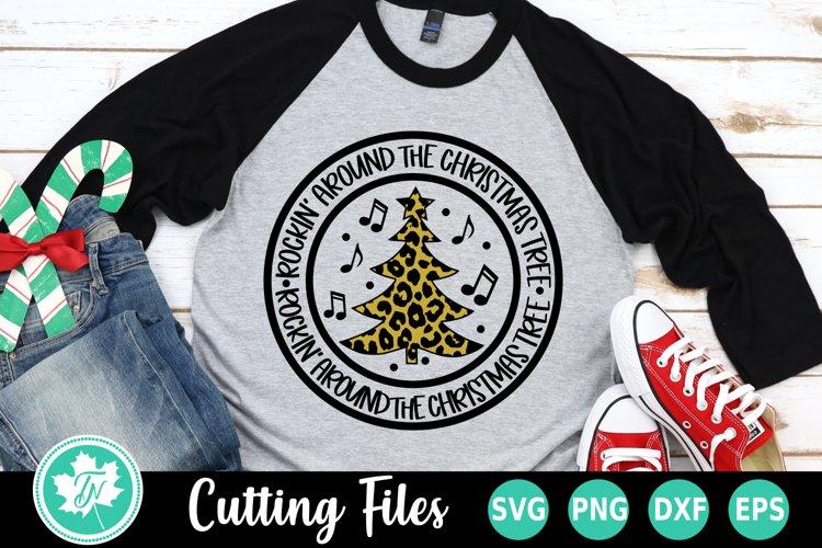 Christmas SVG | Rockin Around the Christmas Tree SVG