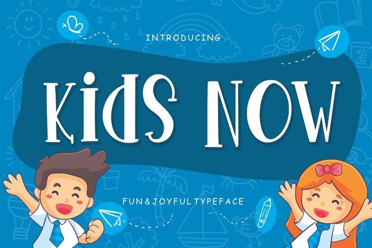 Kids Now Fun & Joyful Typeface example image 1