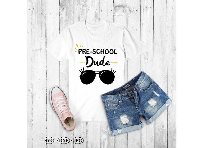 Preschool Dude Svg, Back To School Svg, School Svg example image 1