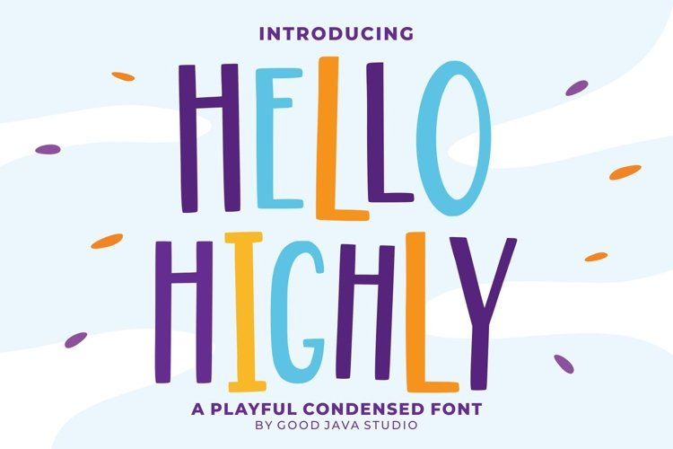 Hello Highly - Playfull Condensed example image 1