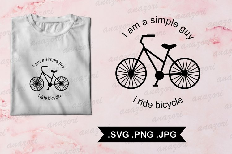 I Ride Bicycle svg- Cycle SVG cut file - Bike svg - Bicycle example image 1