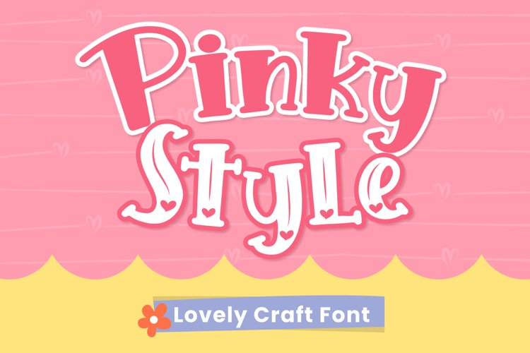 Pinky Style - Lovely Craft Font example image 1