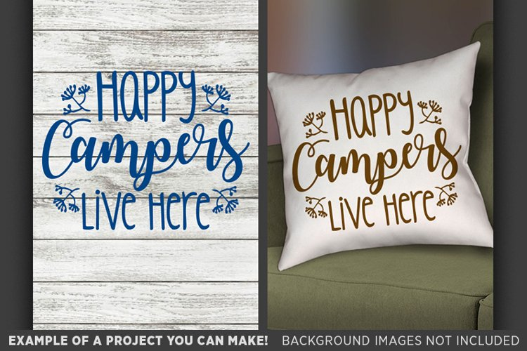 Happy Campers Live Here SVG - Camping Camper Decor 693 example image 1