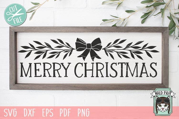 Merry Christmas Sign SVG File, Christmas Decor SVG, Bow SVG