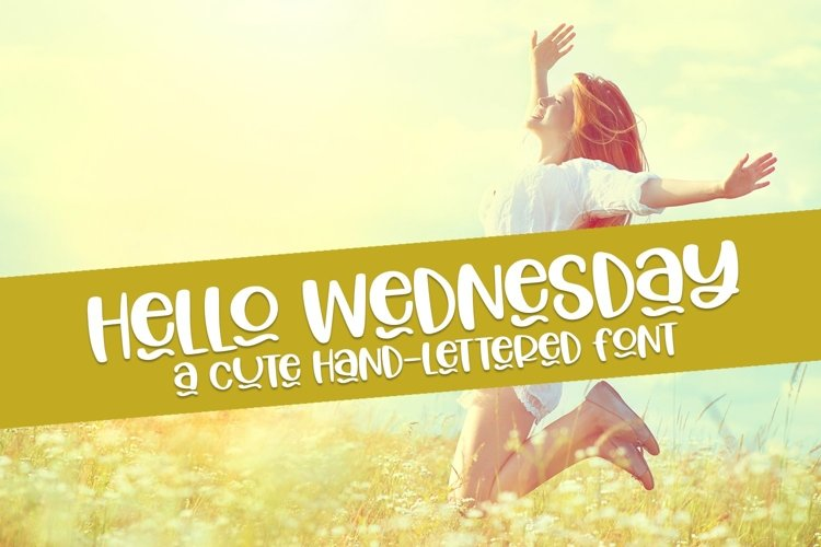 Web Font Hello Wednesday - A Cute Hand-Lettered Font example image 1