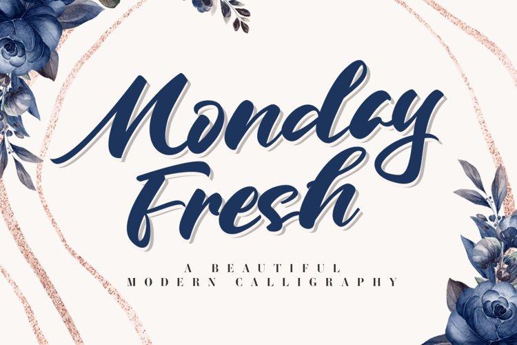Monday Fresh