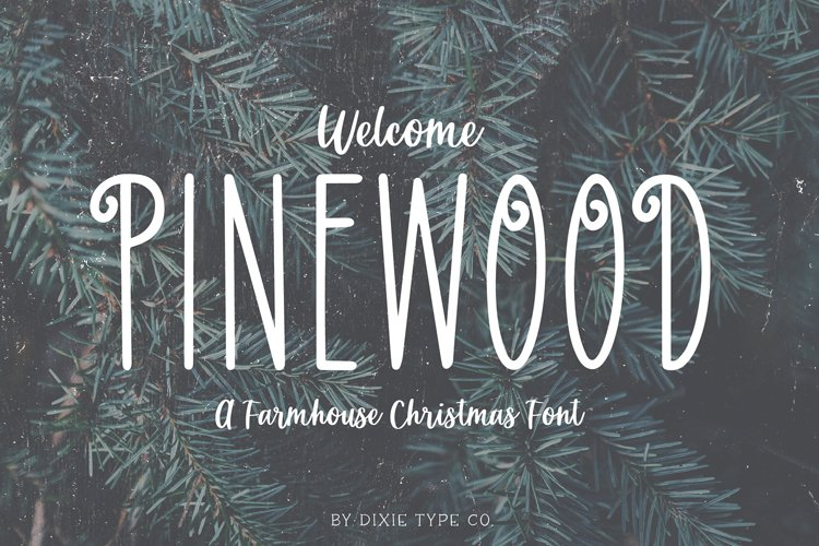 PINEWOOD Farmhouse Christmas Font