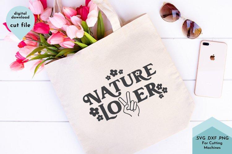 Nature Lover SVG Cut File