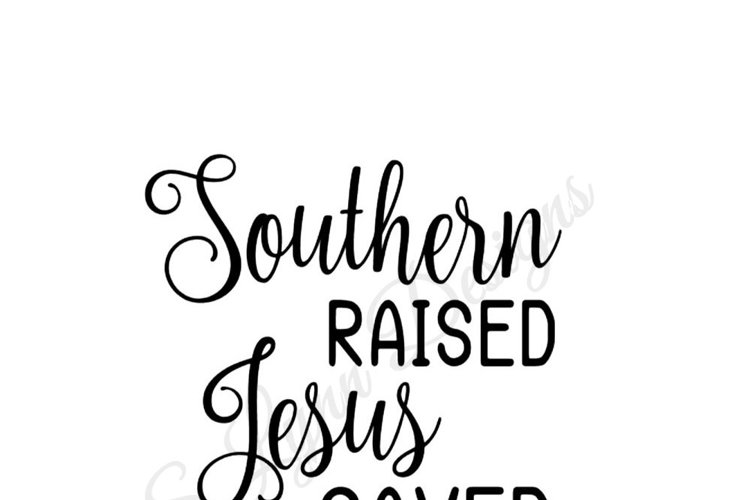 Southern Raised Jesus Saved SVG File example image 1