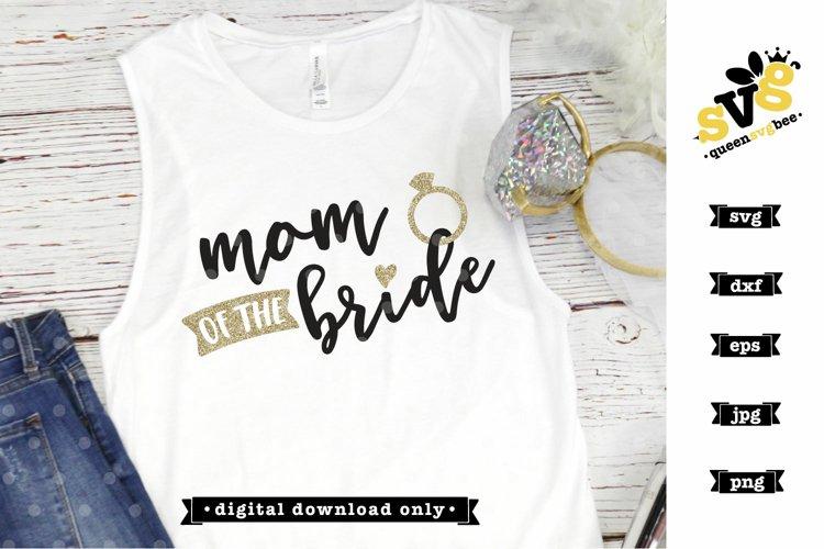 Mom of the Bride SVG design | Wedding SVG file