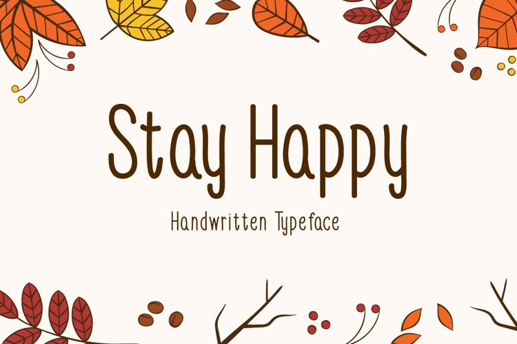 Stay Happy example image 1