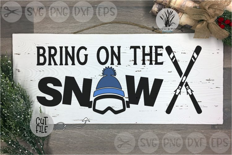 Bring On The Snow, Ski Goggles, Skis, Winter, Cut File SVG example image 1