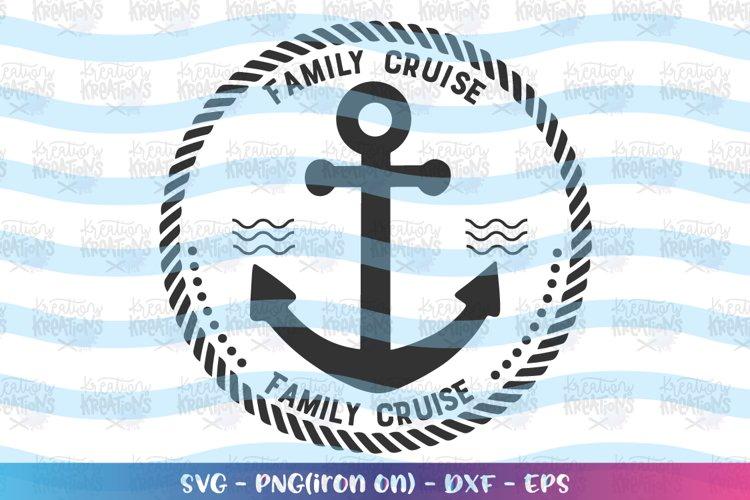 Cruise Ship svg Family cruise Anchor Rope svg circle emblem