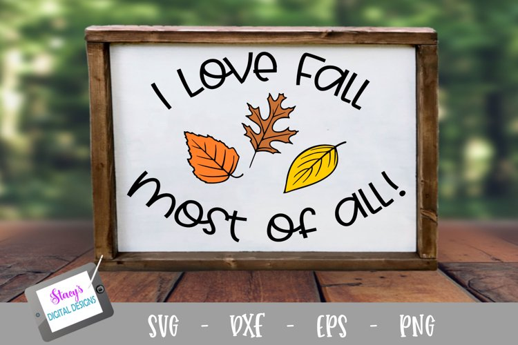 Fall SVG - I love fall most of all SVG
