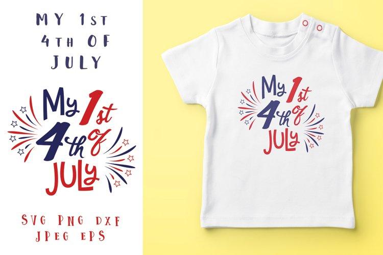 My 1st 4th of July - Fourth Of July - 1st 4th of July example image 1