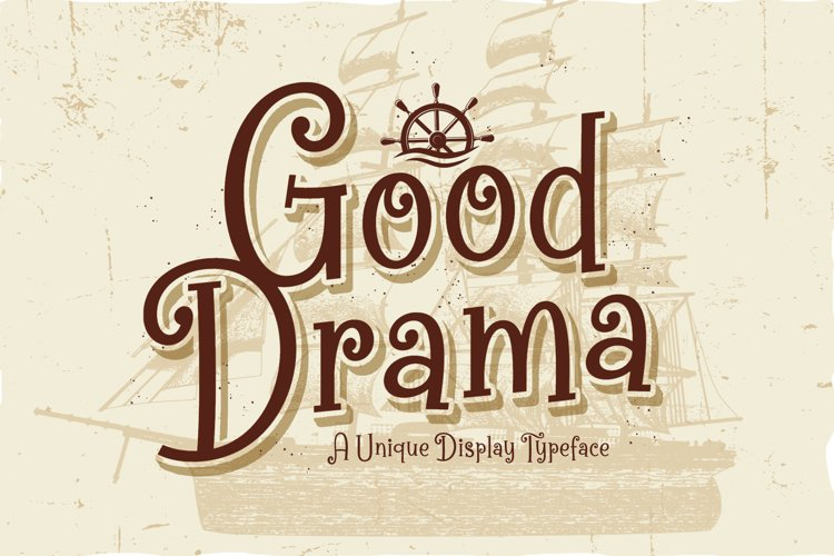 Good Drama - A Unique Display Typeface example image 1