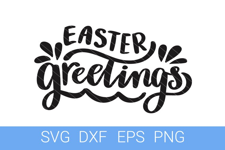 Easter Greetings SVG file, Hand Lettering example image 1