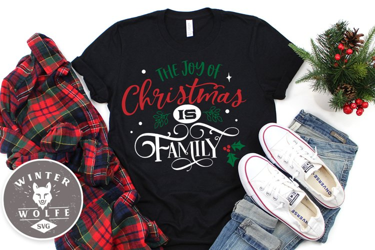 The joy of Christmas is family SVG EPS DXF PNG example image 1