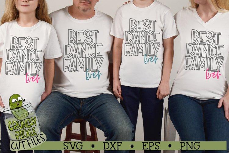 Best Dance Family Ever SVG File