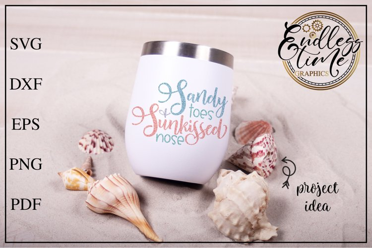 Sandy Toes and Sunkissed NoseSVG - A Fun Beach SVG Design example