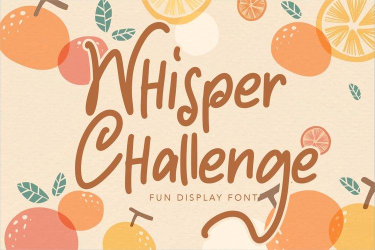 Whisper Challenge | Fun Display Font example image 1