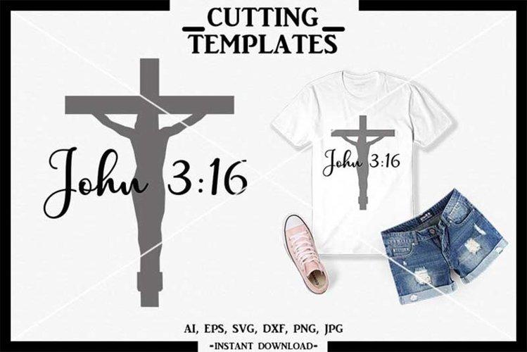 Jesus SVG, John 3 16, Silhouette, Cameo, Cricut, DXF, PNG example image 1