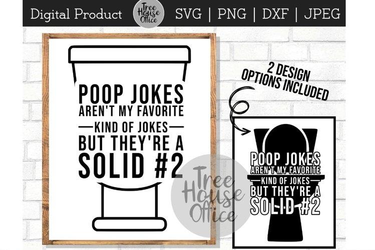 Poop Jokes Arent My Favorite, Solid #2 Bathroom SVG PNG JPg